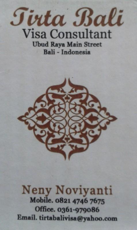 Tirta Bali Visa Consulaltant, Ubud Raya, Bali Indonesia - office phone: 0361979086; mobile: 082147467675; E-mail: tirtabalivisa@yahoo.com